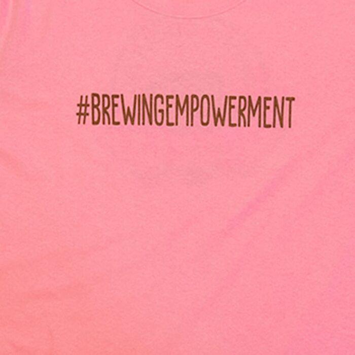 Brewing Empowerment T-Shirt
