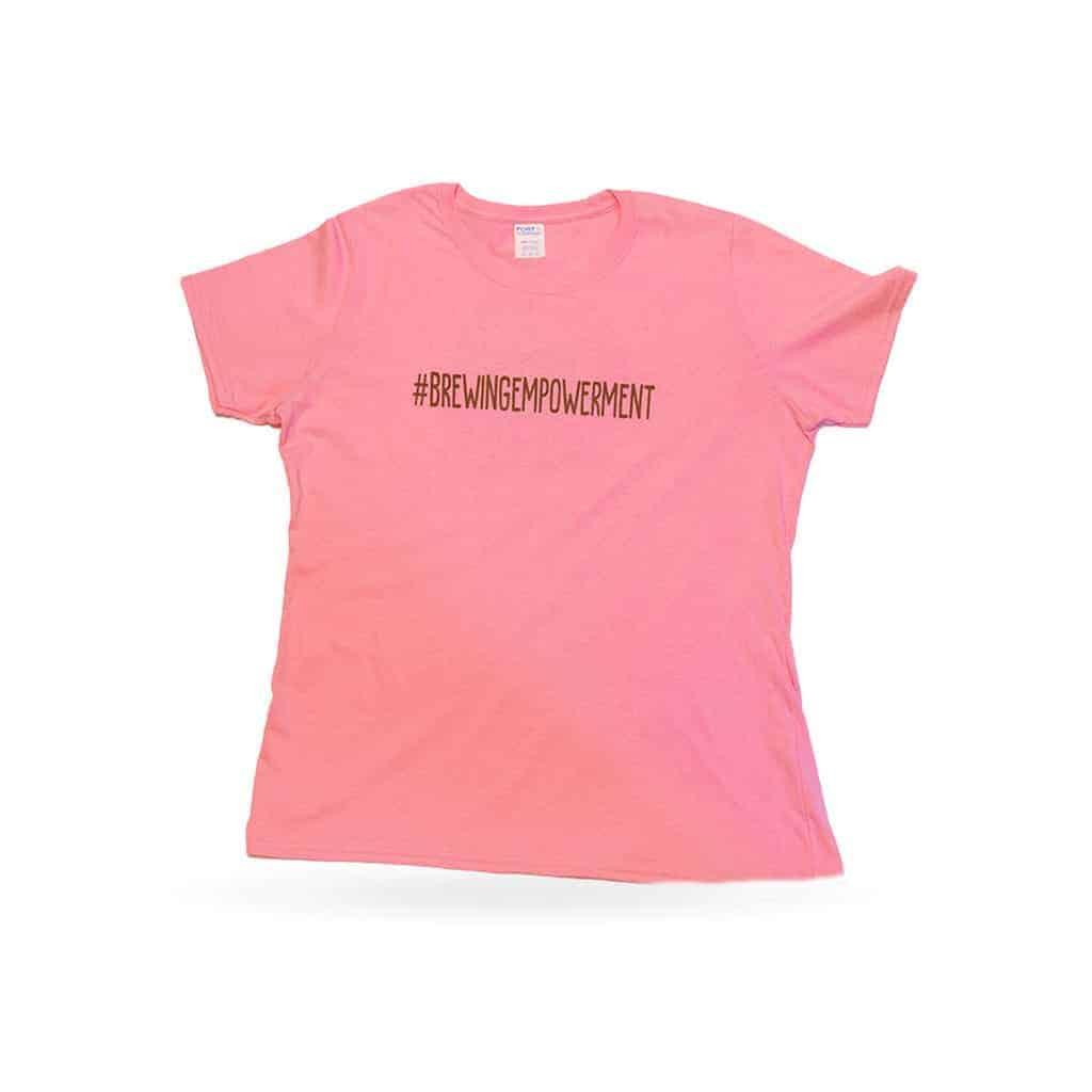 Brewing Empowerment T-Shirt Front