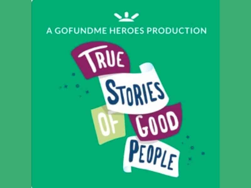 True Stories of Good People Podcast